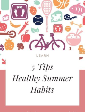 5 Tips Healthy Summer Habits